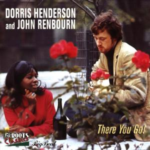 CD HENDERSON, DORRIS AND JOH - THERE YOU GO!