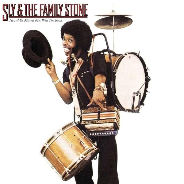 CD SLY & THE FAMILY STONE - HEARD YA MISSED ME, WELL I'M BACK