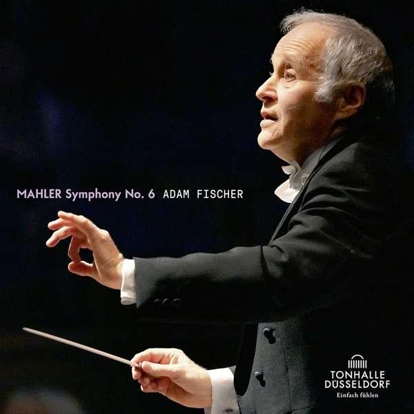 CD FISCHER, ADAM / DUSSELDOR - MAHLER, SYMPHONY NO. 6
