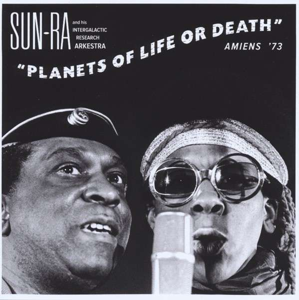 CD SUN RA AND HIS INTERGALAC - PLANETS OF LIFE OR DEATH