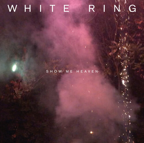 CD WHITE RING - SHOW ME HEAVEN