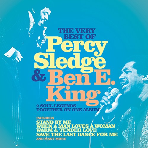 CD SLEDGE, PERCY & BEN. E KING - THE VERY BEST OF PERCY SLEDGE & BEN E. KING