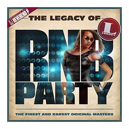 CD V/A - The Legacy of Rn'B Party