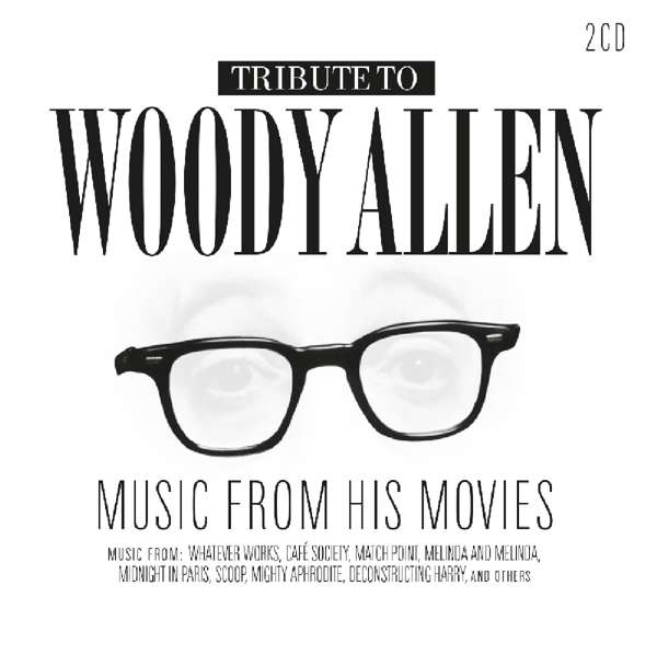 CD V/A - TRIBUTE TO WOODY ALLEN - MUSIC FROM HIS MOVIES