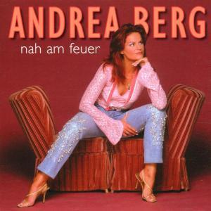 CD BERG, ANDREA - Nah am Feuer