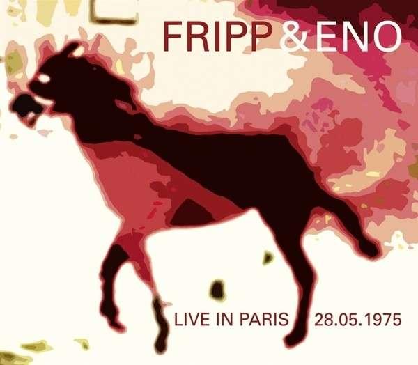 CD FRIPP & ENO - LIVE IN PARIS