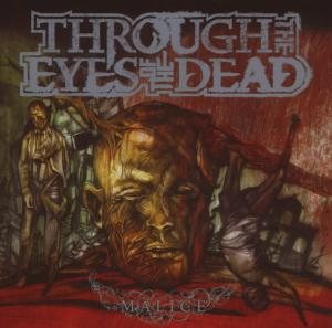 CD THROUGH THE EYES OF THE DEAD - MALICE