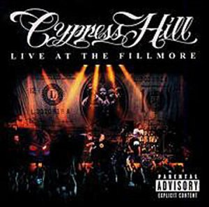 Cypress Hill - CD Live At the Fillmore