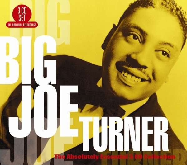 CD TURNER, BIG JOE - ABSOLUTELY ESSENTIAL 3 CD COLLECTION