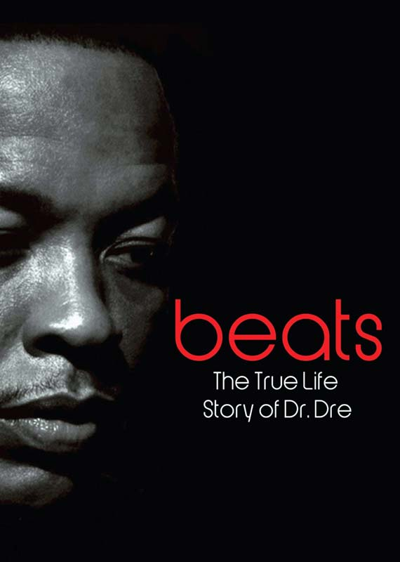 Dr. Dre - DVD Beats - The True Life Story of Dr. Dre