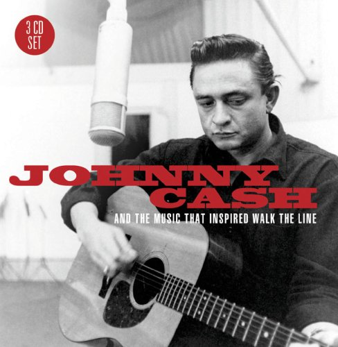 "CD CASH, JOHNNY - AND THE MUSIC THAT INSPIRED ""WALK THE LINE"""