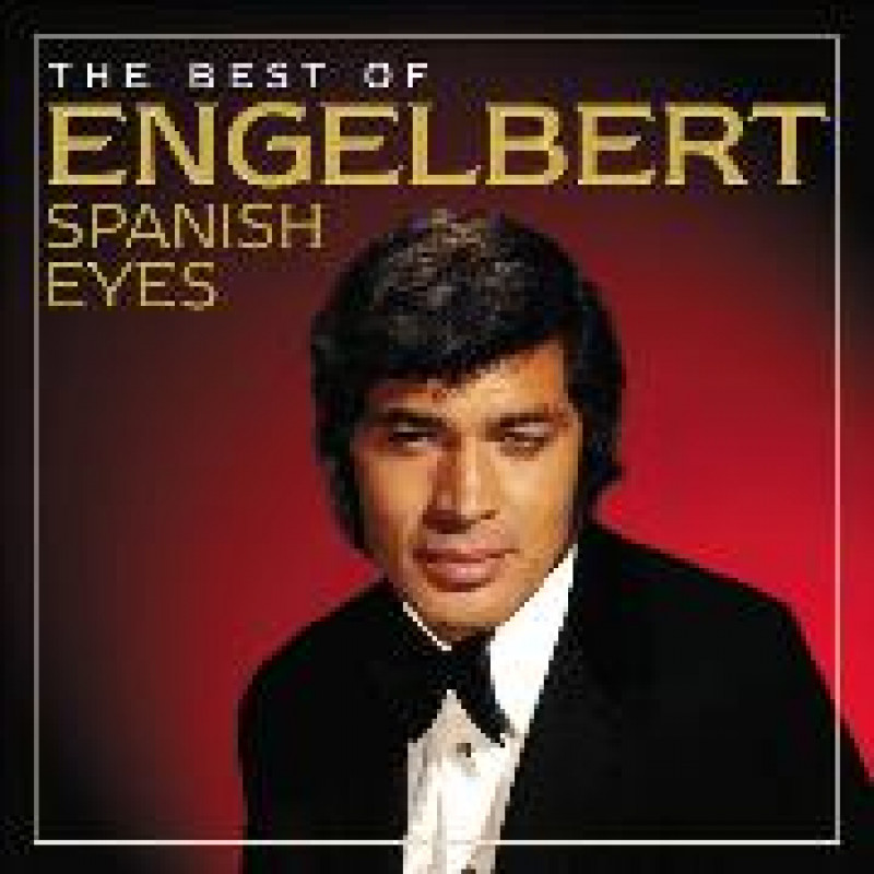 CD HUMPERDINCK ENGELBERT - SPANISH EYES-THE BEST OF