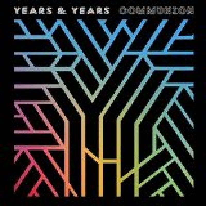 YEARS & YEARS - CD COMMUNION/DELUXE