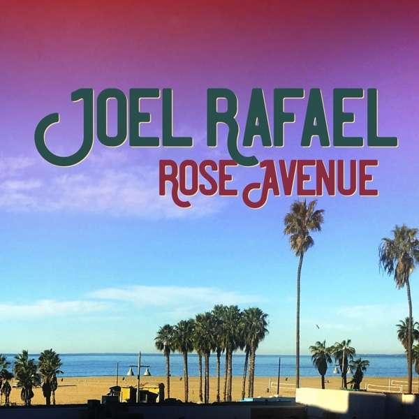 CD RAFAEL, JOEL - ROSE AVENUE