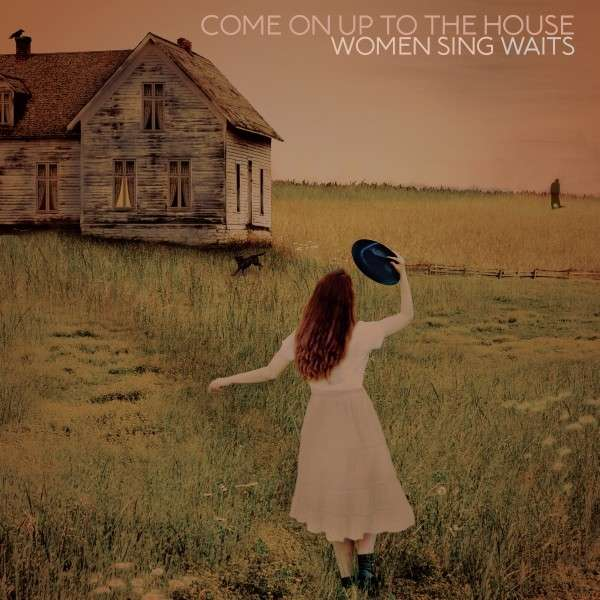CD V/A - COME ON UP TO THE HOUSE - WOMEN SING WAITS