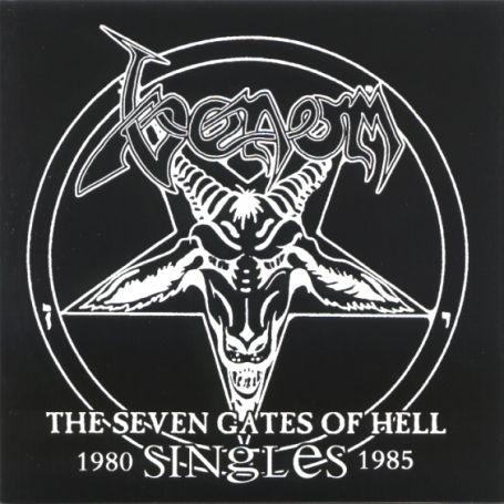 Venom - CD THE SEVEN GATES OF HELL: THE SINGLES 1980-1985