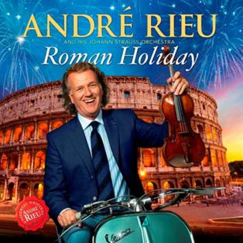 CD RIEU ANDRE - ROMAN HOLIDAY