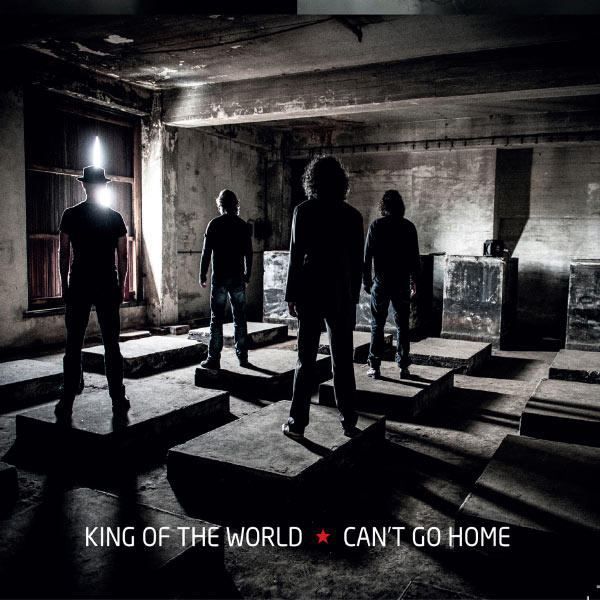 CD KING OF THE WORLD - CAN'T GO HOME
