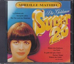 CD MATHIEU, MIREILLE - Goldene Super 20