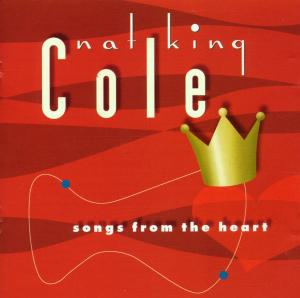 CD COLE NAT KING - SONGS FROM THE HEART