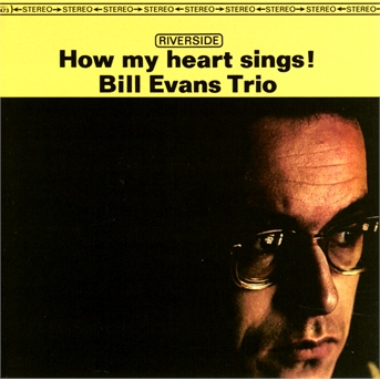 CD EVANS BILL TRIO - HOW MY HEART SINGS!