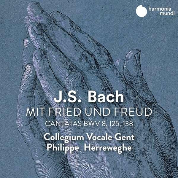 CD BACH, J.S. - CANTATAS BWV 8, 125, 138 - MIT FRIED UND FREUD