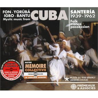 CD V/A - MYSTIC MUSIC FROM CUBA. SANTERIA 1939-1962