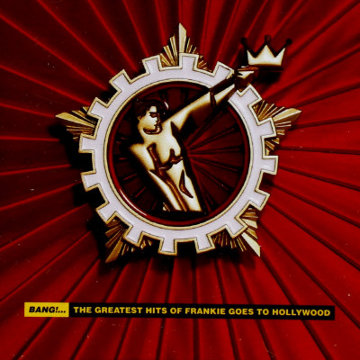 Frankie Goes to Hollywood - CD BANG| THE GREATEST HITS OF