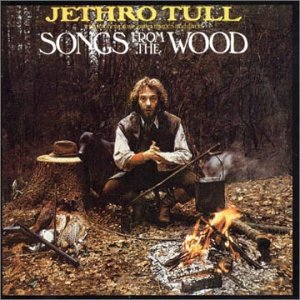 Jethro Tull - CD SONGS FROM THE WOOD-REMASTERED