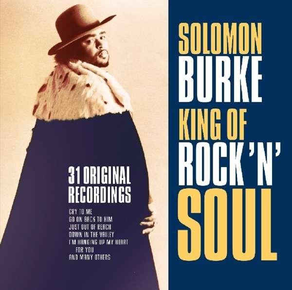 CD BURKE, SOLOMON - KING OF ROCK 'N' SOUL