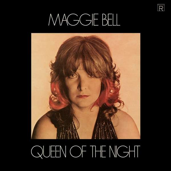 CD BELL, MAGGIE - QUEEN OF THE NIGHT