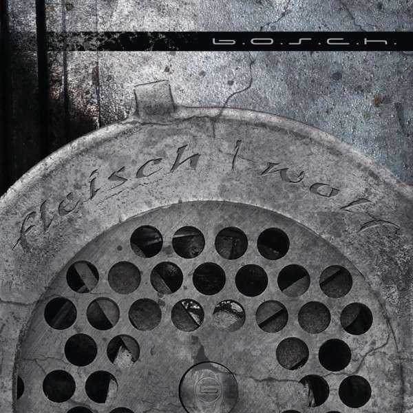 CD B.O.S.C.H. - FLEISCHWOLF