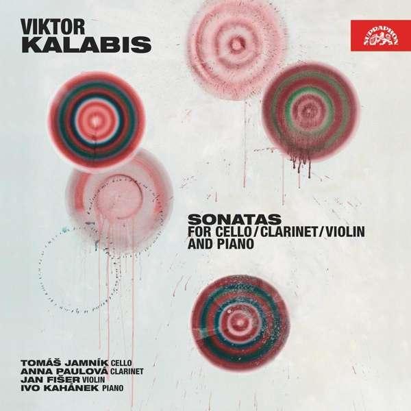 CD VARIOUS KALABIS: SONATY PRO VIOLONCELLO, KLARINET, VIOLU A KLAVIR TOMAS JAMNIK, ANNA PAULOVA, JAN