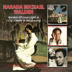 CD WALDEN, NARADA MICHAEL - GARDEN OF LOVE LIGHT/I CRY, I SMILE/AWAKENING