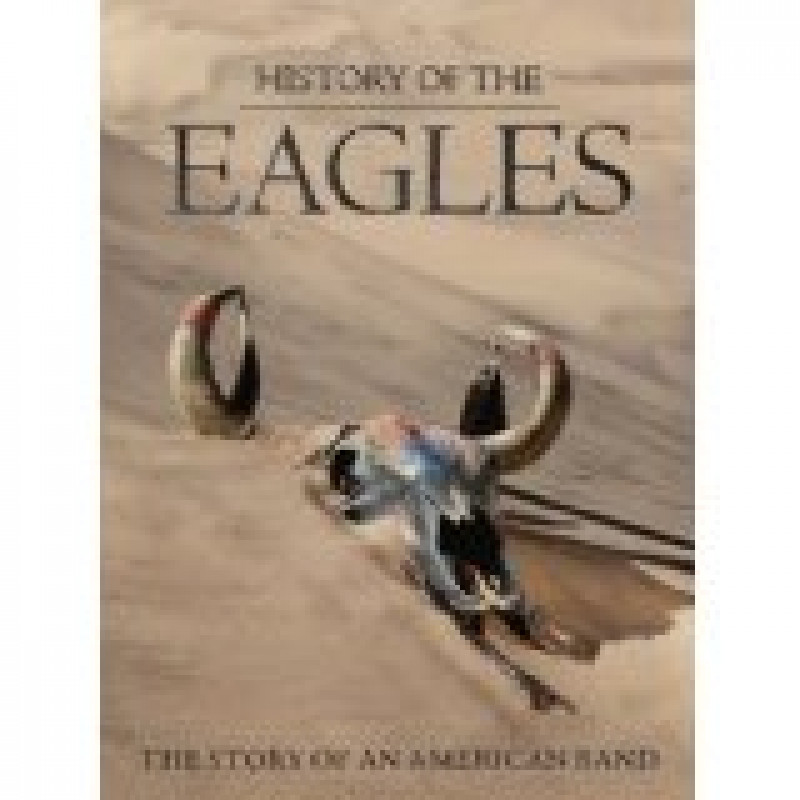 THE EAGLES - DVD HISTORY OF THE EAGLES