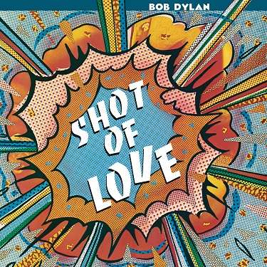 Bob Dylan - Vinyl SHOT OF LOVE