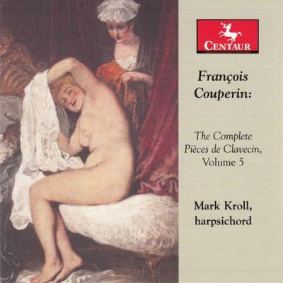 CD COUPERIN, F. - COMPLETE PIECES DE CLAVECIN VOL.5