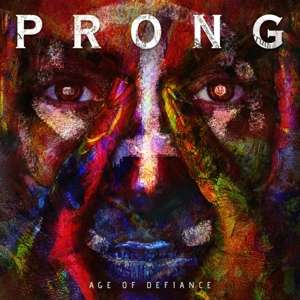CD PRONG - AGE OF DEFIANCE