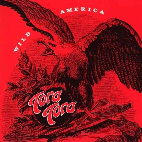 CD TORA TORA - WILD AMERICA