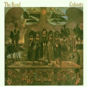 The Band - CD CAHOOTS / REMASTERS