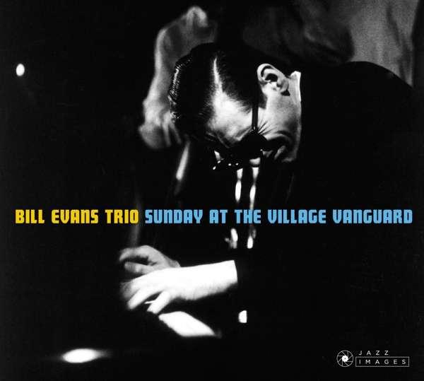 CD EVANS, BILL -TRIO- - SUNDAY AT THE VILLAGE VANGUARD