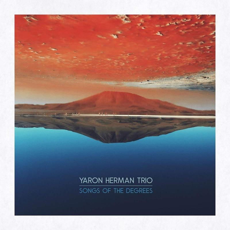 CD YARON HERMAN TRIO - SONGS OF THE DEGREES