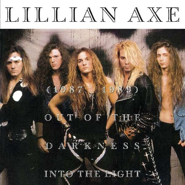 CD LILLIAN AXE - OUT OF THE DARKNESS INTO THE LIGHT