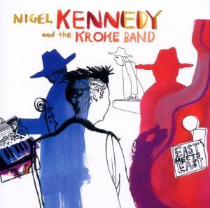 CD KENNEDY/KROKE GROUP - EAST MEETS EAST