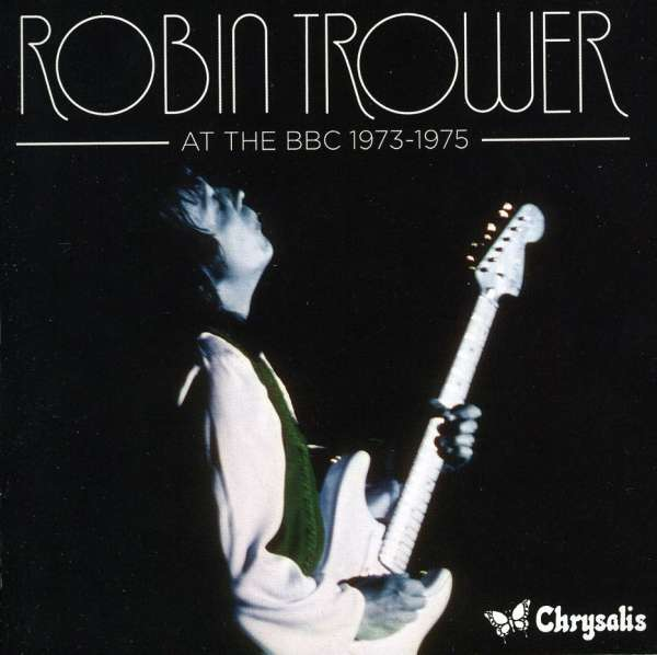 CD TROWER, ROBIN - AT THE BBC 1973-1975