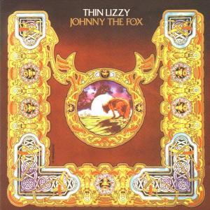 THIN LIZZY - CD JOHNNY THE FOX