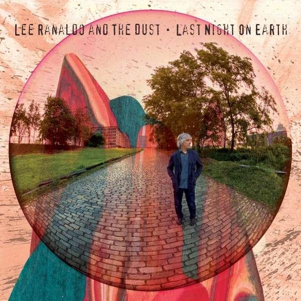 CD RANALDO, LEE & THE DUST - LAST NIGHT ON EARTH