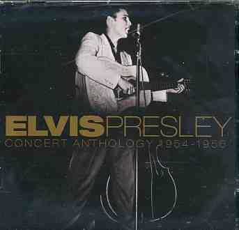 Elvis Presley - CD CONCERT ANTHOLOGY 54-56