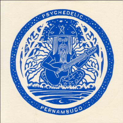 Vinyl V/A - PSYCHEDELIC PERNAMBUCO