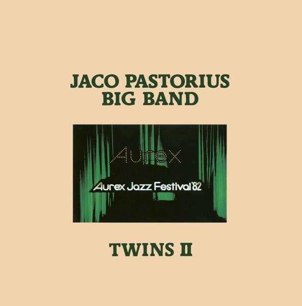 CD PASTORIUS, JACO BIG BAND - TWINS II